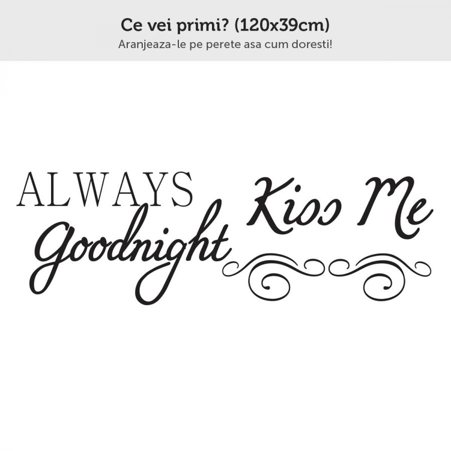 Sticker perete Always Kiss Me 2 Goodnight 2