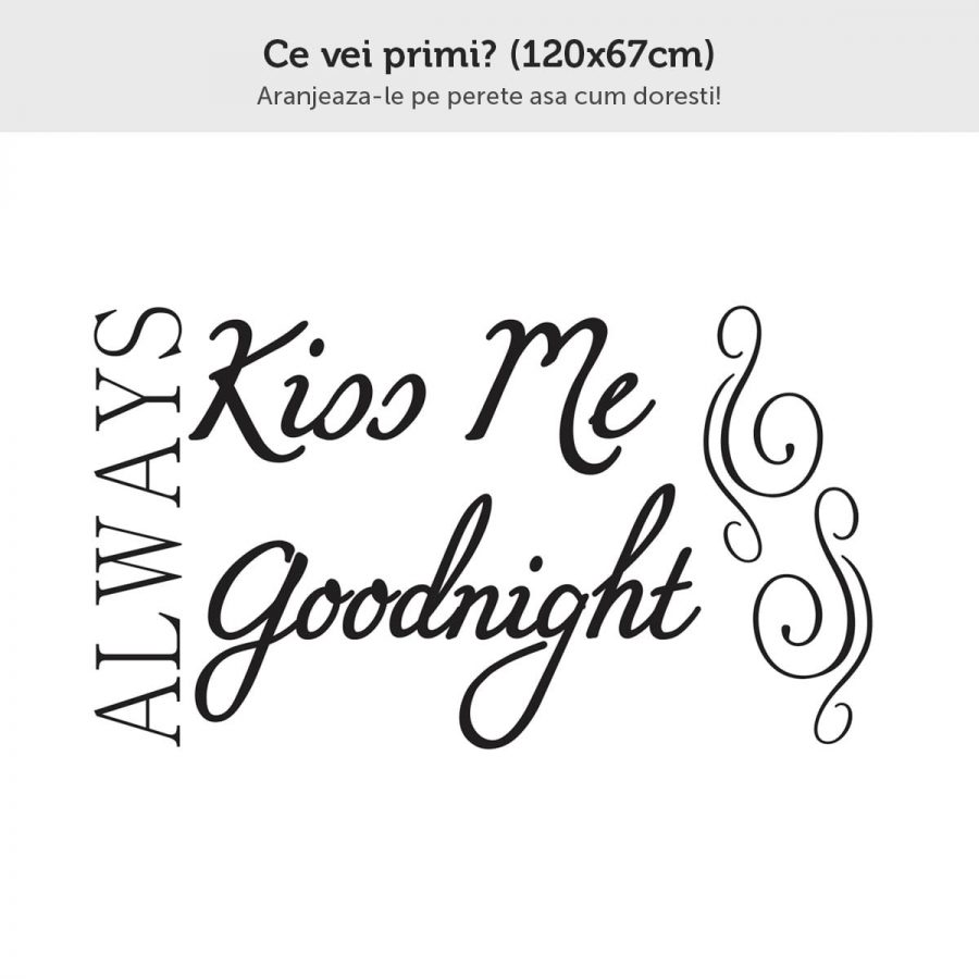 Sticker perete Always Kiss Me Goodnight 3