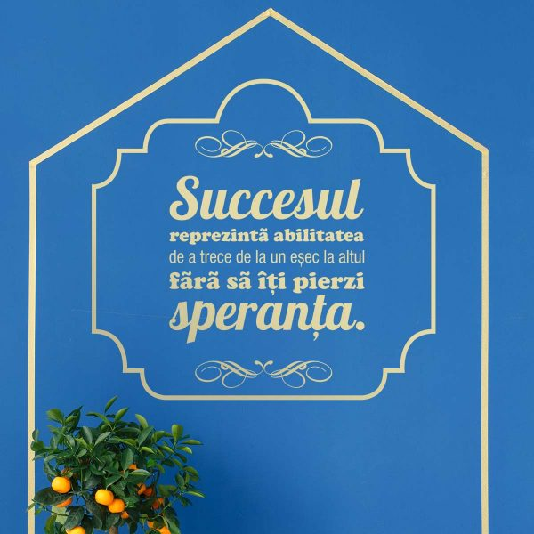 Sticker perete Succesul e in mainile tale 1
