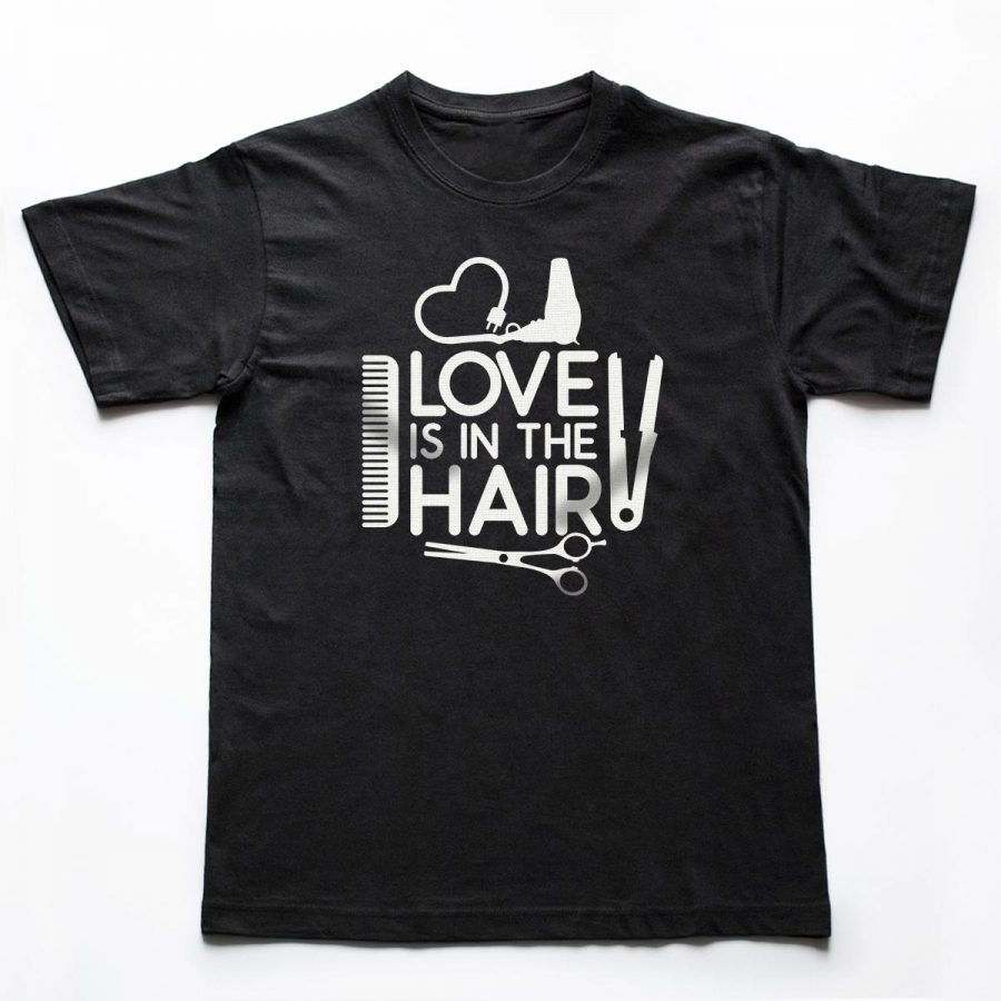 Tricouri hairstylist Love Your Hair 1