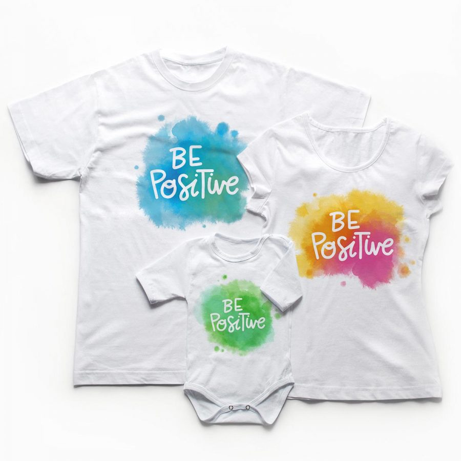 Tricouri familie be positive Pozitivism